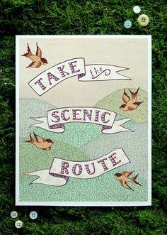 Scenic Route 8x10 print. $21.00, via Etsy.
