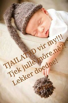 Lekker doedoe Good Night Blessings, Good Night Wishes, Good Night Sweet Dreams, Good Night Quotes, Morning Quotes, Good Knight, Evening Greetings, Afrikaanse Quotes, Goeie Nag
