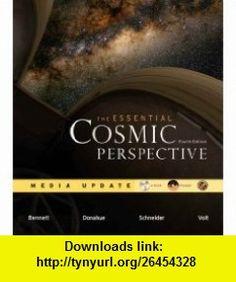 Essential Cosmic Perspective Media Update, The (4th Edition) (9780321505682) Jeffrey O. Bennett, Megan Donahue, Nicholas Schneider, Mark Voit , ISBN-10: 0321505689  , ISBN-13: 978-0321505682 ,  , tutorials , pdf , ebook , torrent , downloads , rapidshare , filesonic , hotfile , megaupload , fileserve