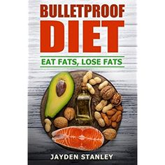 Bulletproof Diet: Eat Fats, Lose Fats ** You can get more details by clicking on the image. (This is an affiliate link) #KetogenicDietRecipes