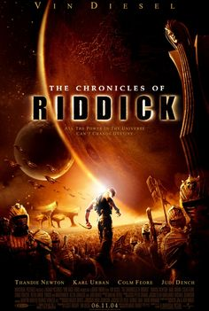 """""""The Chronicles of Riddick"""" (2004) directed by David Twohy"""