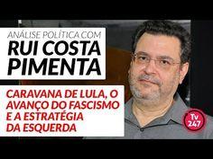 Análise política com Rui Costa Pimenta (27/3/18) - A caravana de Lula e ...