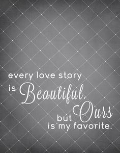 Free 'Love Story' Printables.  Must frame this!