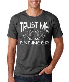 d295dcf86ba9 Items similar to Trust Me I'm An Engineer - T-shirt Tee shirt Engineering  Gift Mens Men Mechanical Electrical Civil- Customze Any Shirt Free -  Customizable ...