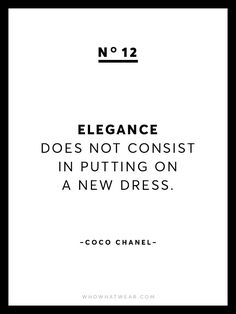 "13 Rare Coco Chanel Quotes via <a href=""/WhoWhatWear/"" title=""Who What Wear"">@Who What Wear</a>"