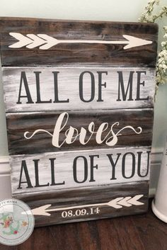Loves all of you sign wedding gift rustic planked vintage pallet sign engag Pallet Projects Signs, Pallet Crafts, Pallet Signs, Home Projects, Wood Crafts, Greys Anatomy Br, Rustic Wedding Gifts, Survival, Reno
