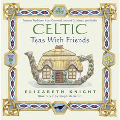 Celtic Tea With Friends, by Elizabeth Knight Tea Reading, Tea And Books, Friend Book, Tea Cozy, Tea Art, My Cup Of Tea, Tea Accessories, Drinking Tea, Sipping Tea