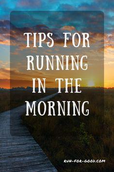 Tips for Running in the Morning