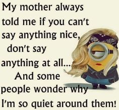 Funny pictures of the day random humor minions quotes 57 Ideas Funny Minion Memes, Minions Quotes, Funny Texts, Minion Humor, Minion Sayings, Hilarious Jokes, Super Funny, Really Funny, Cute Quotes