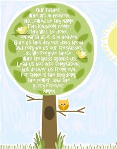 Awesome pic for the girls room. The Lords Prayer for kids. 11 by 14 print. Emily Burger, via Etsy.