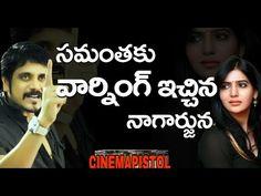 Interesting Facts: Nagarjuna Warning to Samantha  Cinemapistol