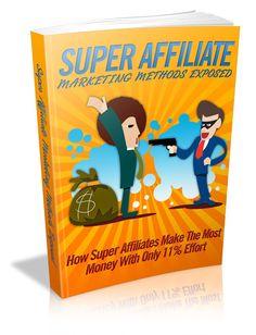 Super Affiliate Marketing Methods Exposed MRR