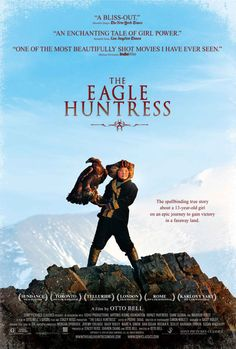 The Eagle Huntress - See the trailer   http://trailers.apple.com/trailers/sony/theeaglehuntress/