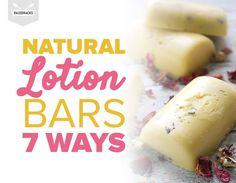 Natural Lotion Bars, 7 Ways
