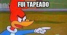 Pica-Pau tapeado meme