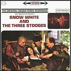 """Snow White And The Three Stooges"" (1961, Columbia).  Music from the movie soundtrack."