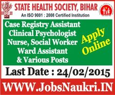 State Health Society Bihar Recruitment 2015 – Various Post (Case Registry Assistant, Clinical Psychologist, Community Nurse – Case Manager, Monitoring & Evaluation Officer, Psychiatric Nurse, Psychiatric Social Worker, Psychiatrist, Ward Assistant/Orderly Posts) Last Date : 24/02/2015