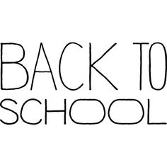 Back to School ❤ liked on Polyvore featuring words, text, quotes, backgrounds, fillers, back to school, editorial, phrase, saying and scribble