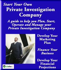 Plan, Start, Operate and Manage Your Private Investigation Company! Investment Companies, Investment Firms, New Career, New Job, Detective, Become A Private Investigator, Best Way To Invest, Child Protective Services, Private Security