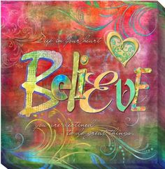 """Deep in your heart BELIEVE; you are destined to do GREAT things"" Connie Haley 'Believe' Canvas Giclee Art Art Journal Inspiration, Journal Pages, Journals, Positive Quotes, Bible Verses, Scripture Images, Spirituality, Inspirational Quotes, Wisdom"