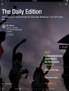 Clashes in Ferguson, inside the largest Ebola treatment center and Taylor Swift's new single. Check out today's edition: http://flip.it/dailyedition