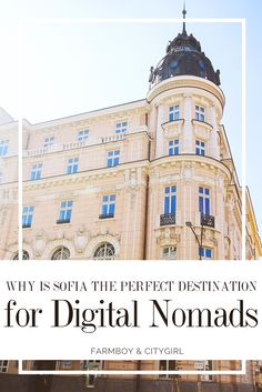 Why Sofia Is the Perfect Destination For Digital Nomads | http://farmboyandcitygirl.com/destinations/europe/bulgaria/sofia/why-sofia-is-the-perfect-destination-for-digital-nomads/