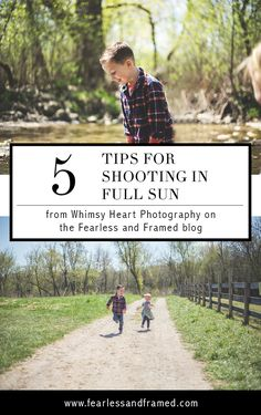 Shoot in Full Sun with 5 Quick Tips