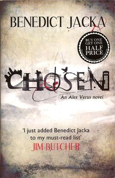 Chosen by Benedict Jacka is the fourth Alex Verus urban fantasy novel, and reveals more about Alex's past apprenticeship to a Dark mage.