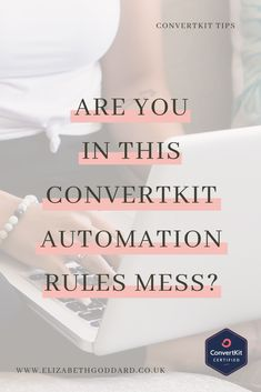 Are you using link triggers in ConvertKit too often? If so, you might be in this ConvertKit automation rules mess! Don't worry, here's how to get out of it! #ConvertKit #ConvertKitTips #EmailMarketing #EmailMarketingTips #ConvertKitForBusiness # SmallBusinessTips #EmailMarketingForBusiness