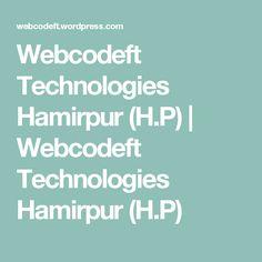 Webcodeft Technologies Hamirpur (H.P) | Webcodeft Technologies Hamirpur (H.P)