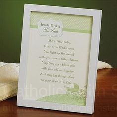 Irish Baby Blessing Print. My children will have this in their rooms.