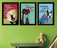 13x19 PRINTABLE Superhero Canine Wall Art Posters by OurSecretPlace, $12.99 Digitally created artwork featuring our canine heros with popular quotes that are sure to inspire.  Fun and colorful palette to complement any décor.