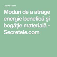 Moduri de a atrage energie benefică şi bogăţie materială - Secretele.com Feng Shui, Good To Know, Relax, Health, Tips, Noroc, Romania, Zen, Yoga