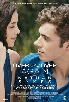 Nathan Sykes - Over & Over Again YES!!! ON MY B'DAY!!!