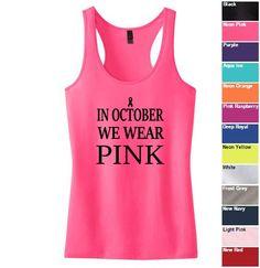 In October We Wear Pink Juniors 60/40 Racerback Tank