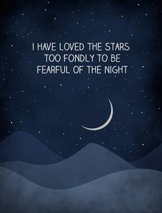 Galileo Quote I Have Loved the Stars