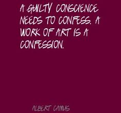 What will your art confess?