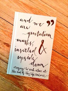"""""""and we are quotation marks, inverted and upside down clinging to each other at the end of this life sentence."""" ~Tahereh Mafi (#IgniteMe) ♡"""