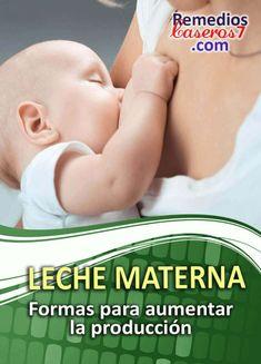 Aumentar la producción de Leche Materna | RemediosCaseros7