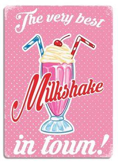 """Best Milkshake in town"" Pink Metal Wall Sign Plaque Art Inspirational Slogan Vintage Shabby Chic"