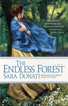 The Endless Forest - Sara Donati. Book 6 of the Wilderness series.