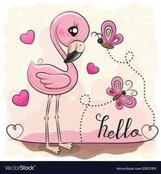 Cute Flamingo with hearts and butterflies. Cute Cartoon Flamingo with hearts and butterflies vector illustration How To Draw Flamingo, Flamingo Craft, Cartoon Drawings Of Animals, Cute Cartoon Animals, Cute Cartoon Girl, Belly Painting, Cute Clipart, Cute Illustration, Fabric Painting