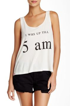 I was up til 5am // Damn... This is me... Up all night shirt sponsored by Nordstrom Rack