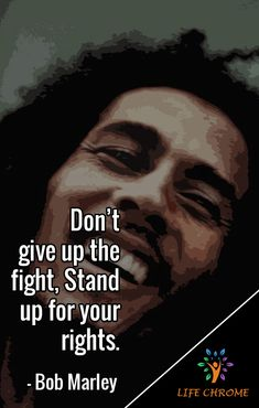 """""""Don't give up the fight, Stand up for your rights. Quotes By Famous People, People Quotes, Best Bob Marley Quotes, Devil Quotes, Bob Marley Pictures, Marley Family, Damian Marley, Venom Art, Robert Nesta"""