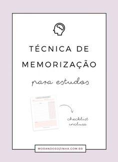 Técnica de memorização para estudos: como lembrar mais do que você estudou - Morando Sozinha