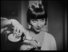 Louise Brooks/ A woman for the ages.....Check out  Pandora's Box (Lulu's Mr Brightside, The Killers) and fall in love with Lulu