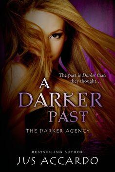Amazon.com: A Darker Past (Entangled Teen) (The Darker Agency) eBook: Jus Accardo: Books