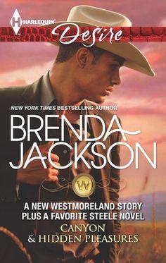Canyon & Hidden Pleasures (The Westmorelands #26) by Brenda Jackson (Romance)