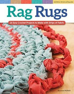 Rag Rugs, Revised Edition: 16 Easy Crochet Projects to Make with Strips of Fabric This item is manufactured in united states Design originals-rag rugs Create your own designer rugs with just a large crochet hook and a bag of rags Crochet Simple, Crochet Round, Crochet Flower, Rag Rug Diy, Homemade Rugs, Crochet Flats, Rag Rug Tutorial, Cotton Cord, Crochet Rug Patterns