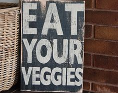 """12x16"""" Hand Painted Wooden Sign - EAT YOUR VEGGIES - Black and tan Home Decor"""